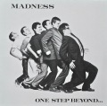 MADNESS / One Step Beyond...