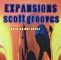 SCOTT GROOVES Featuring ROY AYERS / Expansions