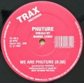 PHUTURE / We Are Phuture