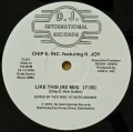 CHIP E. INC. Featuring K. JOY / Like This