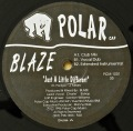 BLAZE / Just A Little Different