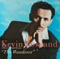 KEVIN ROWLAND / The Wanderer