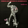 MEKONS / Ghosts Of American Astronauts