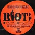 UNDERDROUND RESISTANCE / Riot EP