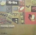 MONEY MARK / Push The Button
