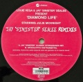 "LOUIE VEGA & JAY ""Sinister"" SEALEE Starring JULIE MCKNIGHT / Diamond Life (Jay Sinister Sealee Remixes)"