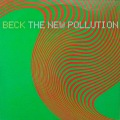 BECK / The New Pollution