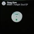 GREG GOW / Twilight Soul EP