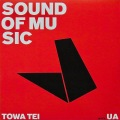 TOWA TEI with UA / Sound Of Music