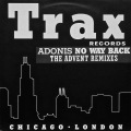 ADONIS / No Way Back (The Advent Remixes)