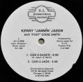 "KENNY""JAMMIN""JASON With ""FAST""EDDIE SMITH / Can U Dance"