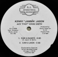 "KENNY""JAMMIN""JASON With ""FAST""EDDIE SMITH / Can U Dance"