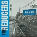 THE REDUCERS / Let's Go
