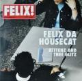 FELIX DA HOUSECAT / Kittenz And Thee Glitz