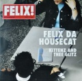FELIX DA HOUSECAT / Kittenz And Thee Glitz