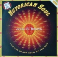 NUYORICAN SOUL Featuring JOCELYN BROWN / I Am The Black Gold Of The Sun