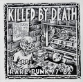 V.A. / Killed By Death (Rare Punk 77-82)