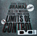 TOTAL SCIENCE ・ NEED FOR MIRRORS Featuring EDWARD OBERON / Dramaz ・ Limits Of Control