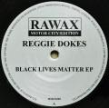 REGGIE DOKES / Black Lives Matter EP