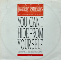 FRANKIE KNUCKLES / You Can't Hide From Yourself (Chip E.'s House Remix)