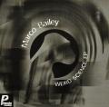 MARCO BAILEY / Weird Science EP