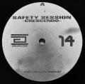 SAFETY SESSION / Crescendo