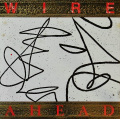 WIRE / Ahead