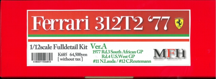 K685 【Ver.A】 Ferrari 312T2 '77   1/12scale Fulldetail Kit