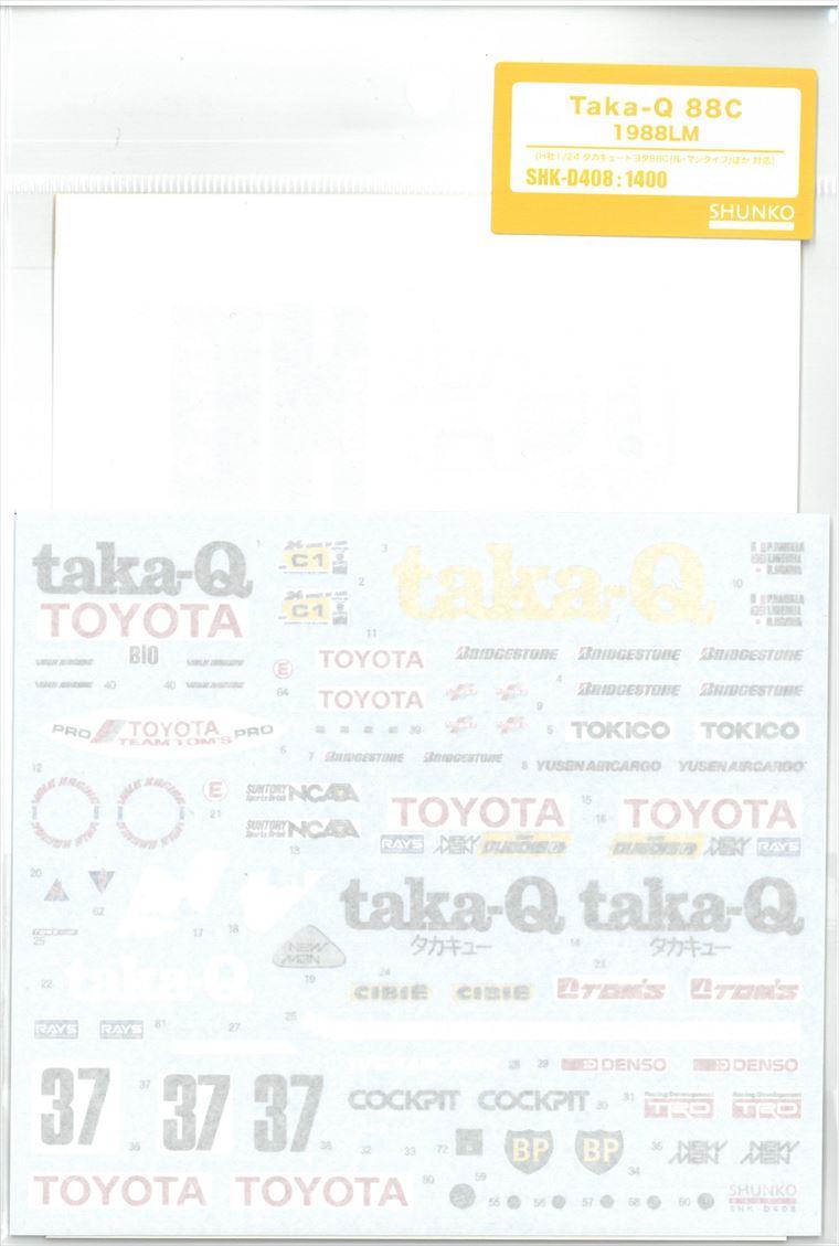 shk-d408 Taka-Q  88C 1988LM (H社1/24タカキュータトヨタ88C LM対応)