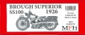K662 Brough Superior SS100 -1926-   1/9scale Fulldetail Kit