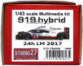 FD43039  919 hybrid 24h LM 2017 1/43 scale Multimedia kit