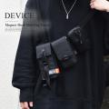 DEVICE CORDURA マグネットロック ベルトポーチ【DWN91058】