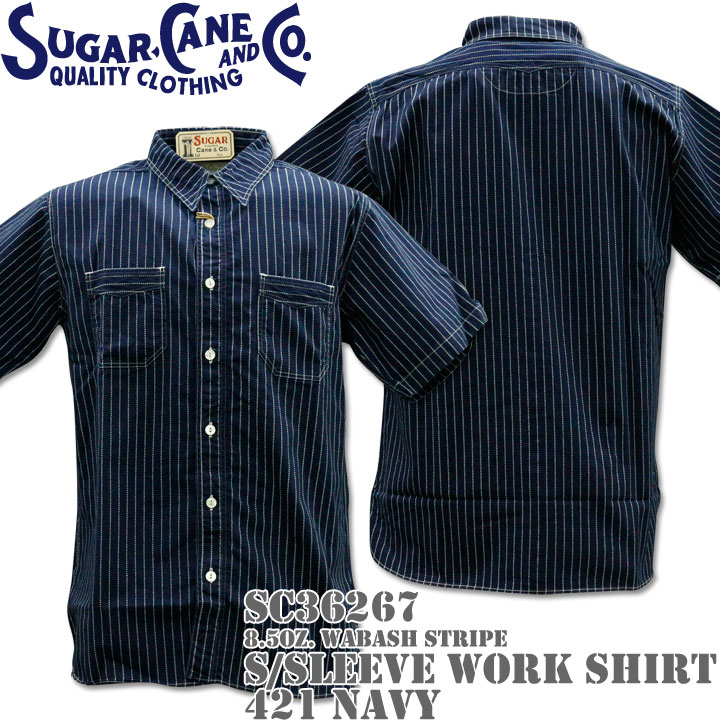 Sugar Cane ( シュガーケーン ) F/ROMANCE 8.5oz. WABASH STRIPE WORK SHIRT S/Sleeve SC36267-421 Navy