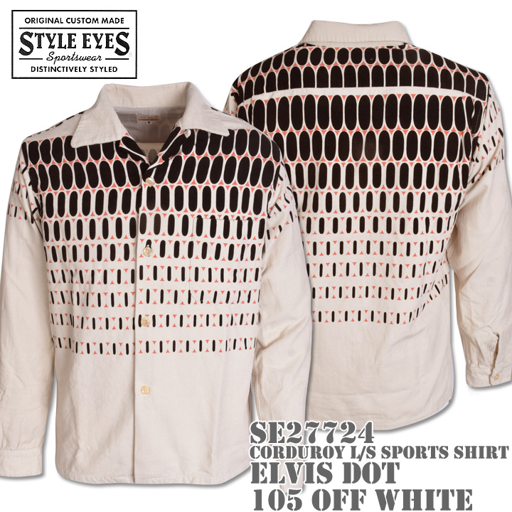 Style Eyes(スタイルアイズ)CORDUROY L/S SPORTS SHIRT『ELVIS DOT』SE27724-105 Off White