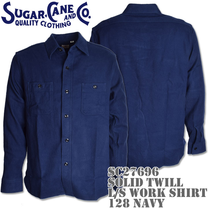 Sugar Cane(シュガーケーン)SOLID TWILL L/S WORK SHIRT SC27696-128 Navy