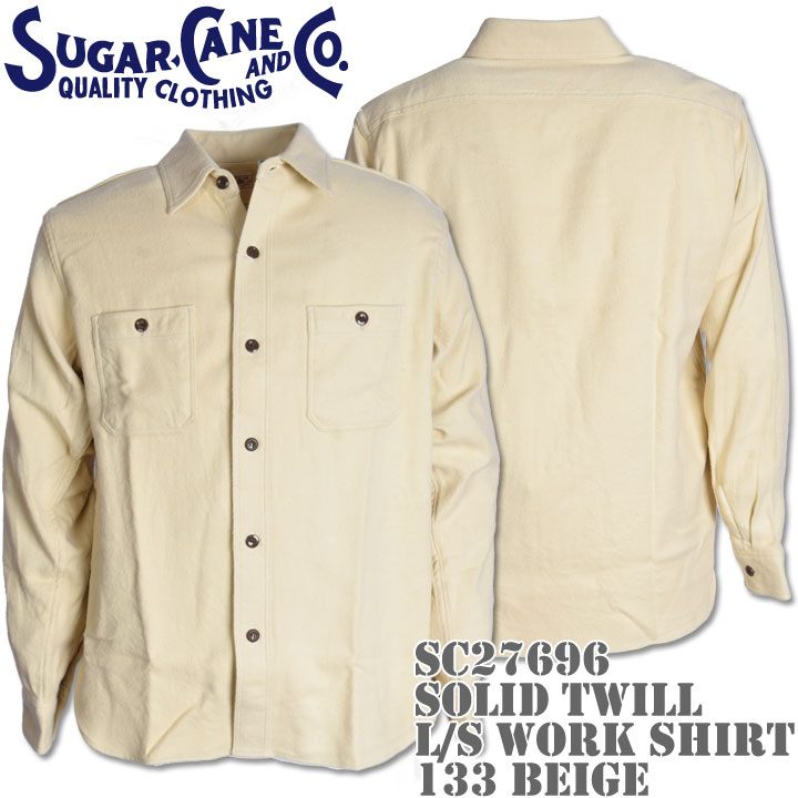 Sugar Cane(シュガーケーン)SOLID TWILL L/S WORK SHIRT SC27696-133 Beige