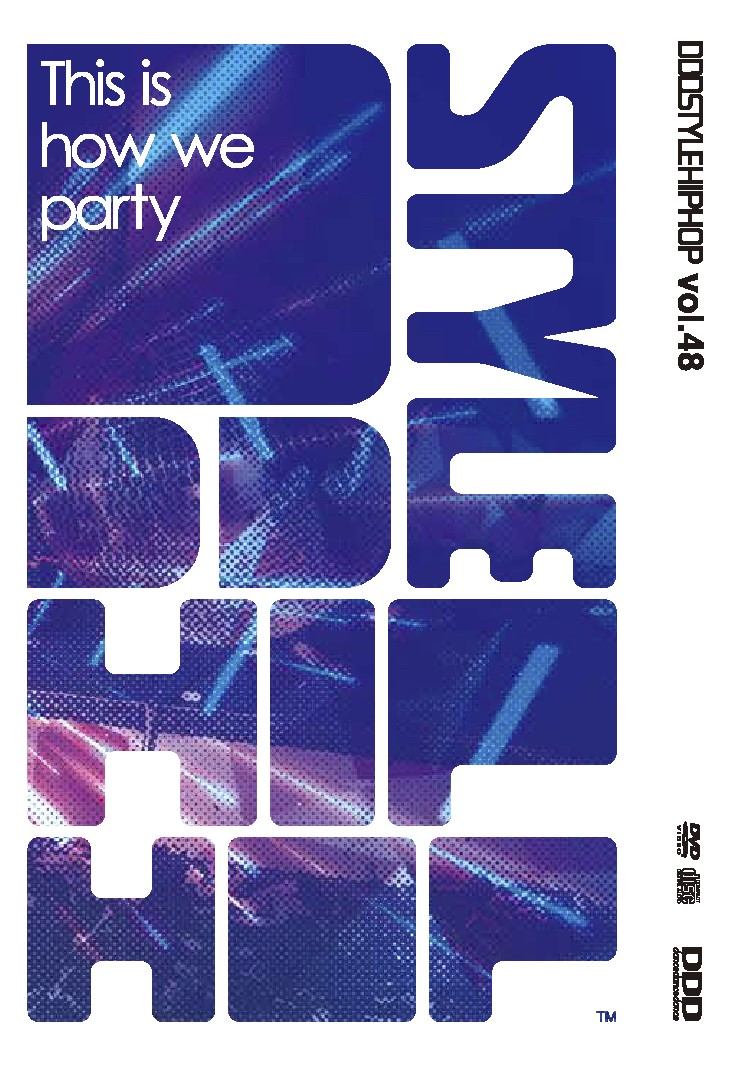 "DDD STYLE HIPHOP Vol.48 ""This is how we party"" 【CD+DVD】"