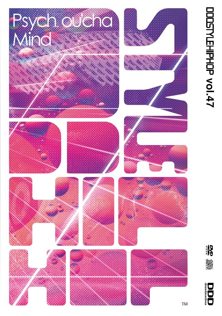 "DDD STYLE HIPHOP Vol.47 ""Psych ou'cha Mind"" 【CD+DVD】"