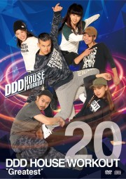"DDD HOUSE WORKOUT VOL.20 ""Greatest""【CD+DVD】"