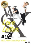 DDD West Coast Style X #02 「Love Letter」