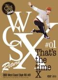 リニューアル第一弾!パワーアップして新登場!! West Coast Style RX #01 「That's the time X」【CD+DVD】