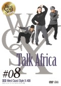 DDD West Coast Style X #08 「Talk Africa」