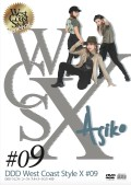 DDD West Coast Style X #09 「Asiko」