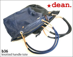 ★dean.レザーバッグ 【b36 knotted handle tote】