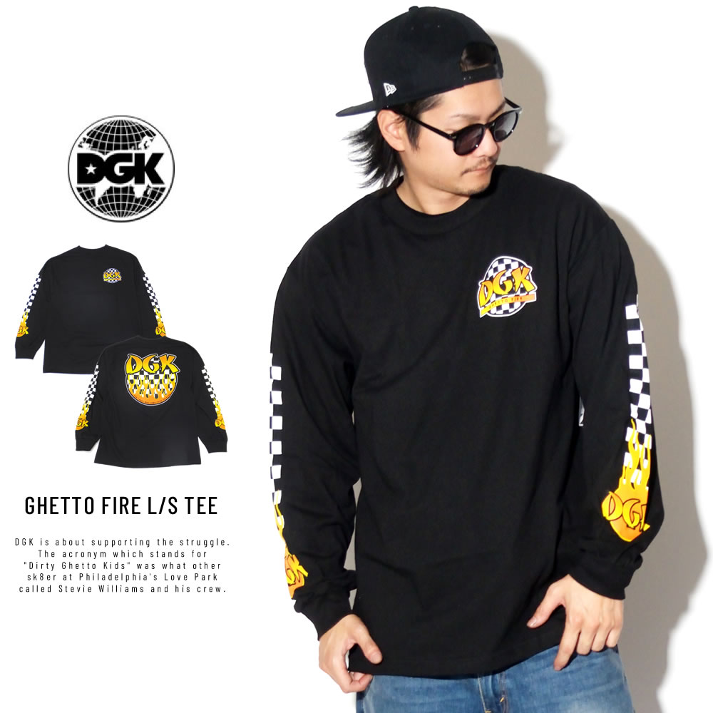 DGK ディージーケー 長袖Tシャツ GHETTO FIRE L/S TEE PTL-1080