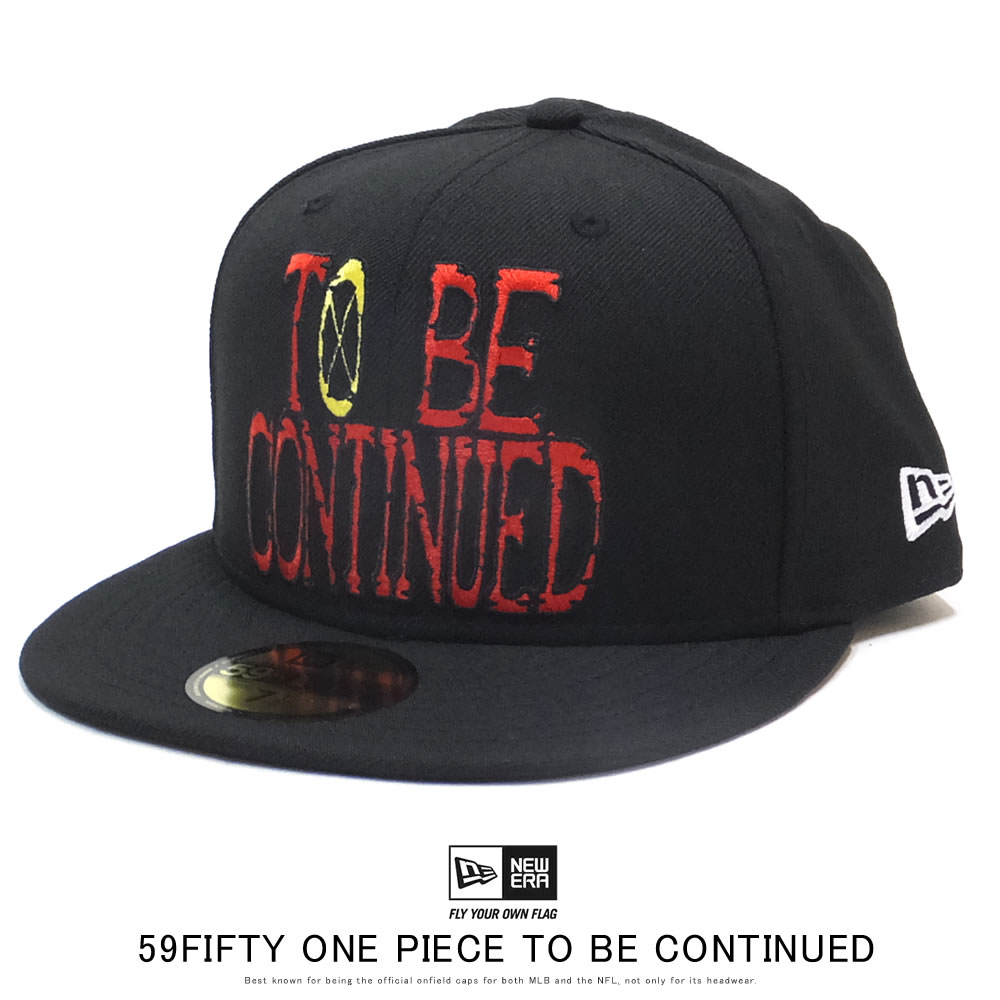 NEW ERA ニューエラ フラットバイザーキャップ 59FIFTY ONE PIECE ワンピース TO BE CONTINUED ブラック 12119386