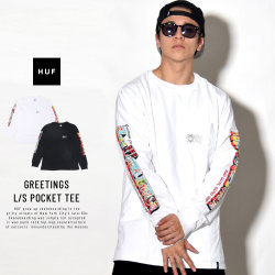 HUF ハフ 長袖Tシャツ GREETINGS L/S POCKET TEE TS00462