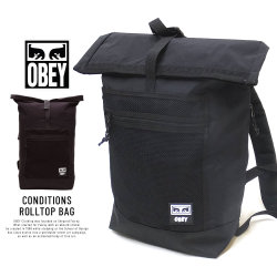 OBEY オベイ バックパック CONDITIONS ROLLTOP BAG 100010106