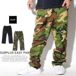 HUF ハフ パンツ SURPLUS EASY PANT PT00110