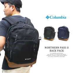 COLUMBIA コロンビア バックパック NORTHERN PASS II BACK PACK UU0065